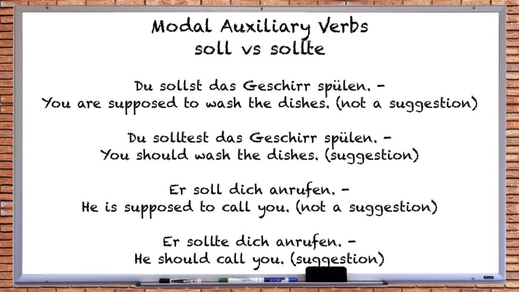 Present Tense Examples: sollen vs sollten Du sollst das Geschirr spülen. - You are supposed to wash the dishes. (not a suggestion)  Du solltest das Geschirr spülen. - You should wash the dishes. (suggestion) Er soll dich anrufen. - He is supposed to call you. (not a suggestion)  Er sollte dich anrufen. - He should call you. (suggestion)