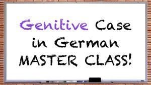 German Genitive Case Master Class