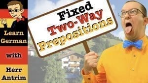 Fixed Two-Way Prepositions & the Dative Case