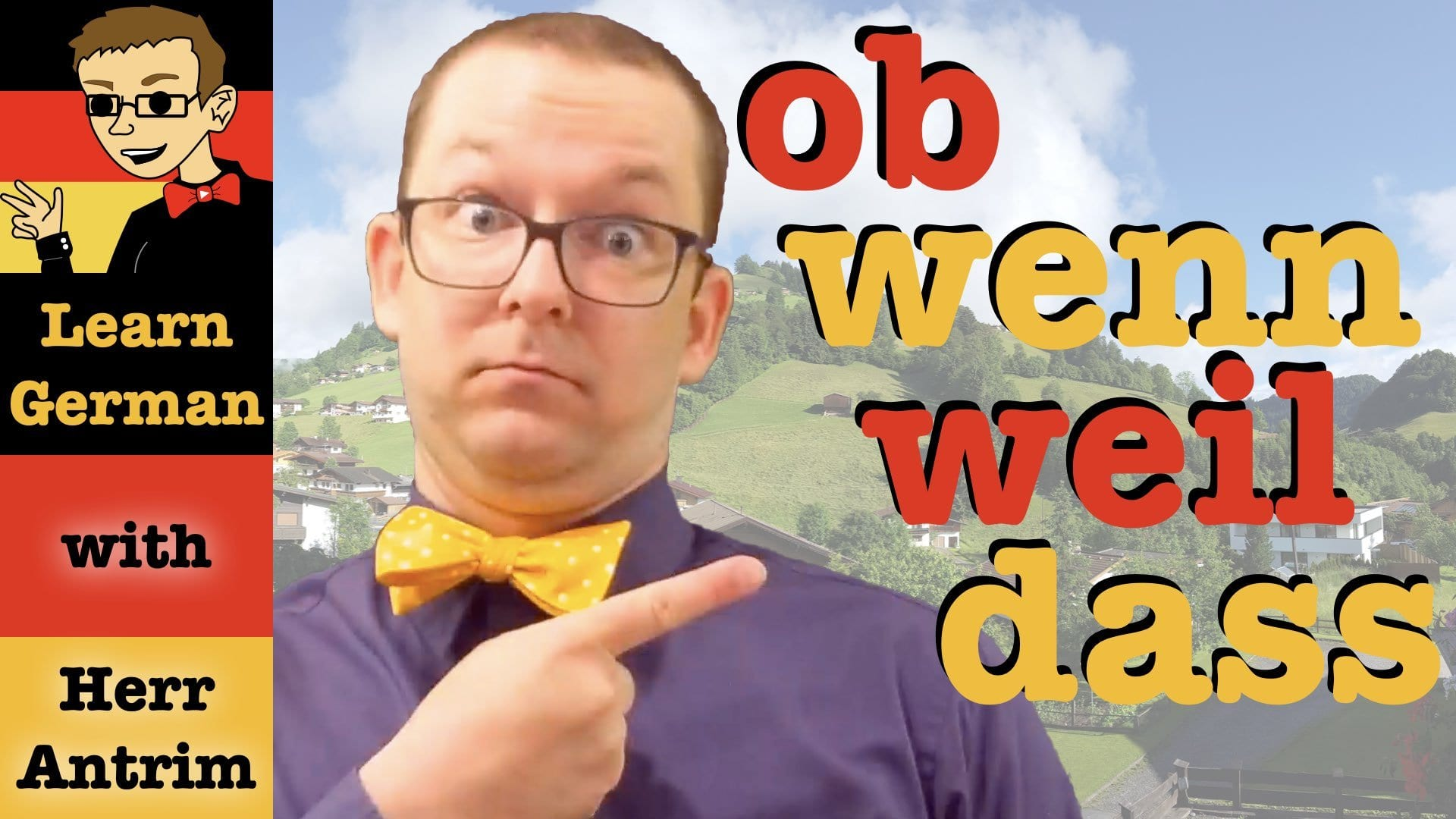 Subordinating Conjunctions in German: dass, weil, ob, wenn & more!