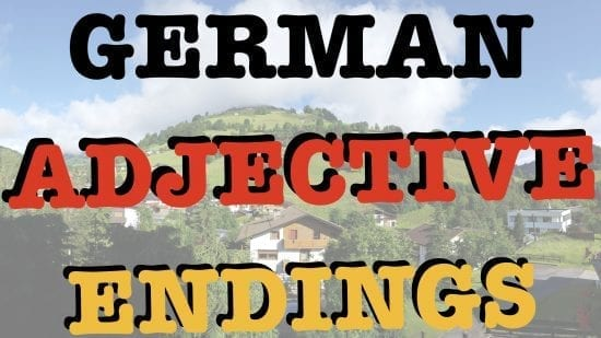 Adjective Endings in German